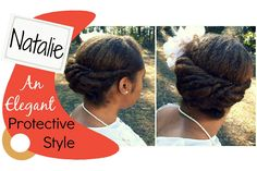 Naturally Michy | N: Natalie | Protective Style for Natural Hair