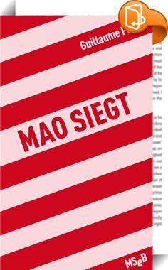 Mao siegt    ::  Transparenz ist der Tod des Begehrens. Eine total transparente und liberale Gesellschaft würde nicht nur das Begehren töten, sondern auch Monstrositäten auf den Plan rufen. Mao siegt ist ein Versuch über den Sinn von Grenzen und die Grenzen des moralischen Liberalismus.