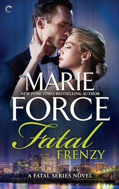 """Read """"Fatal Frenzy"""" by Marie Force available from Rakuten Kobo. Inauguration day is almost here… Lieutenant Sam Holland is on leave, recovering from an attack that shook her to the cor. White House Staff, Mystery Books, Book Format, Reading Online, Bestselling Author, New Books, Thriller, The Book, Mario"""