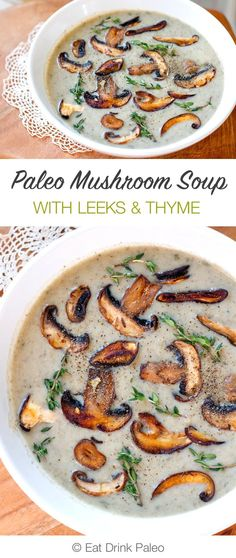 This paleo, dairy-free, vegan mushroom soup is on one of my favourite healthy soup recipes. Perfect for a light dinner, lunch or as a starter dish. Paleo Soup, Healthy Soup Recipes, Whole Food Recipes, Diet Recipes, Cooking Recipes, Paleo Fish Recipes, Thyme Recipes, Paleo Snack, Healthy Recipes