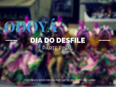 Odoyá – Dia do desfile – Parte Final, por Rafaela Bastos  #pensologosambo http://delcueto.wordpress.com/2014/06/01/odoya-dia-do-desfile-parte-final/