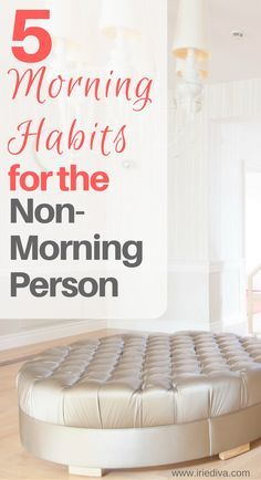 morning habits for t