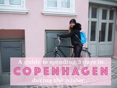 Mollie Bylett | A Travel and Lifestyle Blog: A Guide to spending 3 days in Copenhagen during the Winter months