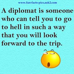 A diplomat is someone who..