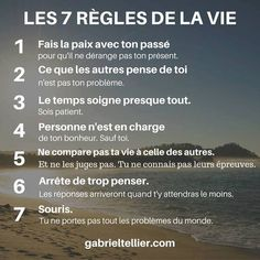 Les 7 règles de la vie. #citation #citationdujour #proverbe #quote #frenchquote #pensées #phrases #french #français
