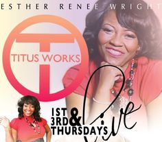 Esther Renee' Wright ~ Titus Works Empowerment
