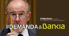 #DEMANDAaBANKIA  Ofensiva Final: #DEMANDAaBANKIA, el producto financiero más rentable del mercado
