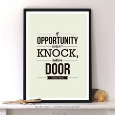 If opportunity doesn't knock build a door -Milton Berle typography poster
