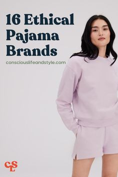 It's no secret that about a third of our days are spent sleeping in nightwear. It's essential to find the right set of feel-good eco-friendly pajamas and loungewear clothing that's made responsibly from toxic-free, natural fibers. These ethical pajamas and sustainable loungewear brands have everything from fair trade sleepwear to eco-friendly sweatsuits. #ethicalloungewear #eco-friendlypajamas #sustainablepajamas #vegansilkpajamas Vegan Fashion, Slow Fashion, Eco Brand, Loungewear Outfits, Ethical Shopping, Underwear Brands, Ethical Fashion Brands, Fair Trade Fashion, Eco Friendly Fashion