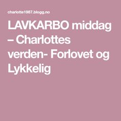 LAVKARBO middag – Charlottes verden- Forlovet og Lykkelig Stromboli, Pesto, Bacon, Bbq, Low Carb, Barbecue, Barbecue Pit, Stromboli Pizza, Pork Belly