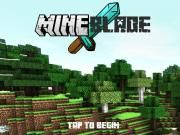What make Mine Blade  a cool game themed the Minecraft illustration  prominent and stimulating? There is no doubt that the games purpose is to hone the players shooting skill.