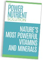 Nature's Most Powerful Vitamins and Minerals