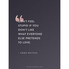 Emma Watson Quotes That Every Woman Should Read ❤ liked on Polyvore featuring phrase, quotes, saying and text