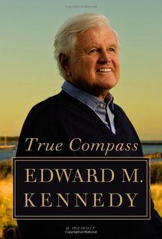 Edward Kennedy, True Compass