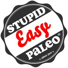 Stupid Easy Paleo BLOG-  Easy Paleo Recipes to Help You Just Eat Real Food