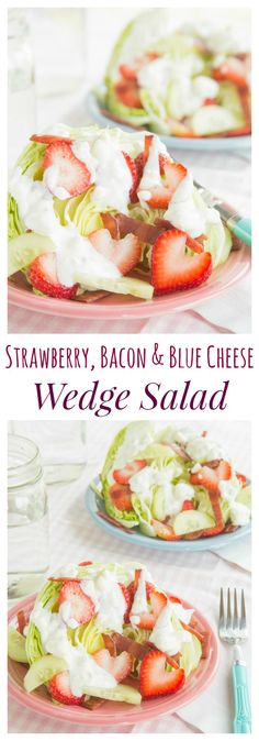 Strawberry, Bacon and Blue Cheese Wedge Salad - a light and fresh twist on a classic salad recipe. An easy and healthy summer side dish, or top it with grilled chicken or steak for dinner! | cupcakesandkalechips.com