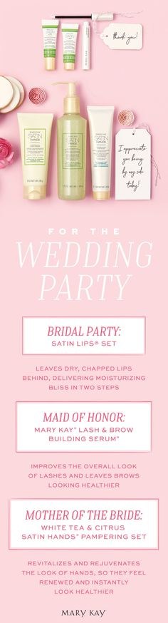 Make your ceremony a celebration of beauty with the perfect gift for everyone in the bridal party.   Mary Kay