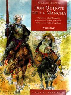 Don Quijote de la Mancha / Miguel de Cervantes ; adaptación de Eduardo Alonso; ilustraciones de Víctor G. Ambrus ; introducción Martín de Riquer ; actividades Agustín Sánchez Aguilar. — Barcelona : Vicens Vives, 2004   #Quijote #Cervantes #exposiciones #bibliotecaugr