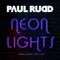 Review: Paul Rudd - Neon Lights EP