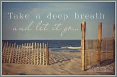 BREATHE Deep, the Sea Air- Let it Go GRATITUDE (Seaside Beach Fence /Path Inspirational with or without Quote)