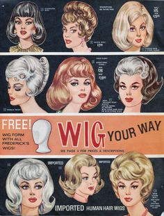 Frederick's of Hollywood wigs vintage ad Retro Mode, Mode Vintage, Vintage Ads, Vintage Style, Hollywood, Vintage Beauty, Vintage Fashion, Vintage Makeup, 1960s Fashion