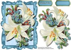 Beautiful Lillys and Forgetmenots on Craftsuprint designed by Ceredwyn Macrae - A lovely quick and easy card to make and give to anyone on there special day Beautiful Lillys and forgetmenots a lovely card has one greeting tag and a blank one for you to choose the sentiment, - Now available for download!