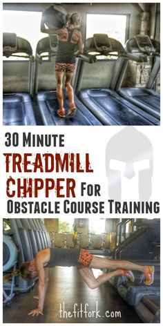 This 30 Minute Treadmill Chipper for Obstacle Course Training is a workout that mixes up running with strength exercises to get you ready for your next Spartan, Tough Mudder or Warrior Dash. Tough Mudder Training, Spartan Race Training, Spartan Workout, Training Plan, Triathlon Training, Marathon Training, Weight Training, Obstacle Course Training, Obstacle Course Races