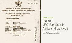 UFO-Abstürze - Das ultimative Trauma - Oliver Gerschitz über UFO-Abstürze in Afrika und weltweit (Clip)