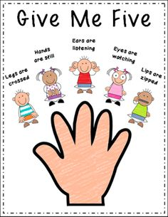 """""""Give Me Five"""" sign would serve as one of my classroom rules on how to behave when either myself or others are talking. This poster would be hung as reminder on to act when I say, """"Give me five. Classroom Behavior, Future Classroom, Classroom Expectations, Class Expectations, Classroom Organisation, Classroom Ideas, Kindergarten Classroom Rules, Classroom Management Songs, Preschool Classroom Layout"""