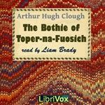 Celtic Vital Signs [Reels, Rhymes & Rebellion]: The Bothie of Toper-na-Fuosich [by Arthur Hugh Clo...   Free Celtic,   Albums, Audiobooks, PDF's, Epub's & Kindle's,