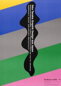 Ikko Tanaka, Graphik Design aus Japan, Bauhaus-Archiv,  Museum für Gestaltung, 2000 Typographic Design, Typography, Lettering, Ikko Tanaka, Bauhaus, Japanese Graphic Design, Museum, Just Do It, Illustration Art
