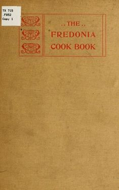 1899 | The Fredonia Cook Book | Complied by the Ladies of the Trinity Parish Guild
