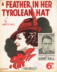 Feather In Her Tyrolean Hat