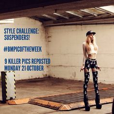 STYLE CHALLENGE: SUSPENDERS! We want to see your killer styling of your favourite BM Suspenders. We'll repost our 9 favourites next Mo...