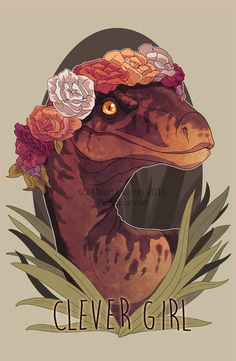 """""""Clever Girl""""A little recognition for the real star of Jurassic Park.This print is now available on Redbubble"""