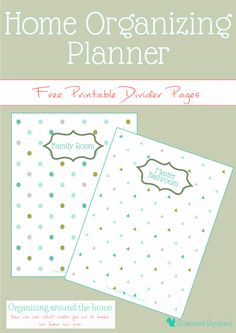 I've been wanting to make a Home Organizing Planner for a long time now, and I finally decided to jump in and do it, starting with free printable divders.