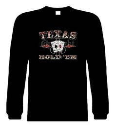 Funny Long Sleeve Size L T-Shirts (Texas Hold Em) Humorous Hilarious Crazy Slogans