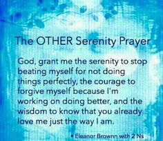 The Other Serenity Prayer Serenity Prayer Quotes, Faith Quotes, Life Quotes, Aa Quotes, Advice Quotes, Teen Quotes, Quotable Quotes, Poetry Quotes, Byron Katie