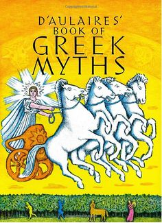 D'Aulaires' Book of Greek Myths by Ingri d'Aulaire and Edgar  #Books #Kids #Greek_Mythology