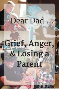 grief, anger, losing a parent