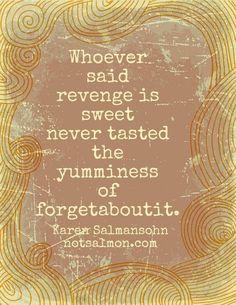 well said // yummy :)