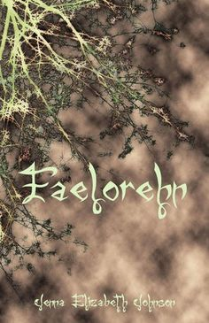 Faelorehn - Book One of the Otherworld Trilogy by Jenna Elizabeth Johnson. Wasn't the biggest fan of this book :/ The main character wasn't as strong as I would have liked her to be, and the relationship between her and the love interest was definitely insta-love. 2.5 - 3 / 5