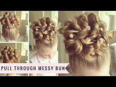 Pull Through Messy Bun by SweetHearts Hair - YouTube