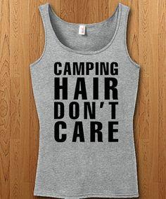 Camping Hair Don't Care Shirt Camping Tank Top Camper Hiking Mountain gift idea mens womens funny camping t shirt holiday family