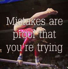 It's about perspective. Love this so much I'm a gymnast (KO) Get to it young girls and women! Whatever you want to do, go and DO it!