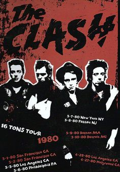 New Jersey Calling: The Clash rock the Garden State on the Tons Tour,' 1980 No Wave, Tour Posters, Band Posters, The Clash, Rock And Roll, Concert Rock, Dark Wave, Rock The Casbah, The Ventures