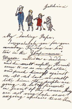 GRAND DUCHESS OLGA'S LETTER AND DRAWING to her father, Alexander III. The boy in a blue suit is her brother, future Nikolay II.she wrote the letter from Gatchina, the favorite palace of her father, near to St Petersburg
