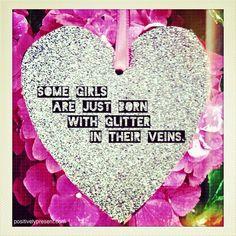 glitter in their veins