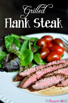 Grilled Flank Steak | {Five Heart Home}