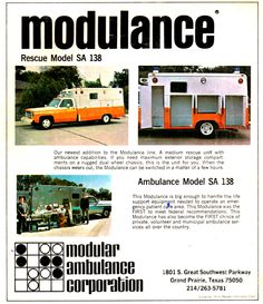 San Antonio Fire Department EMS Division first units were Modulance brand Ambulances in the 1970s